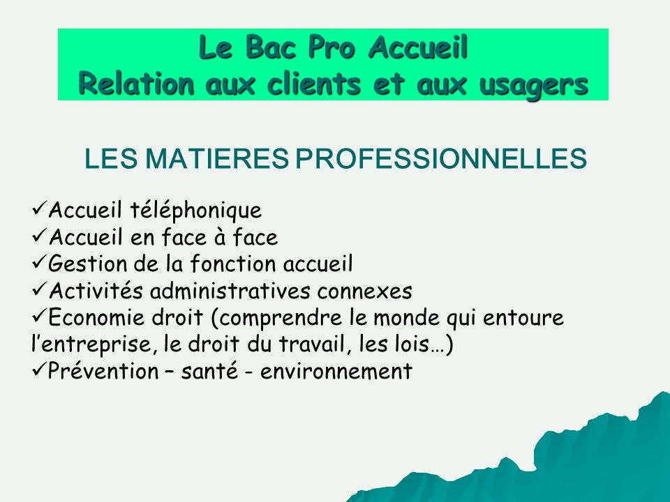 Le Bac Pro Accueil Relation aux clients et aux usagers