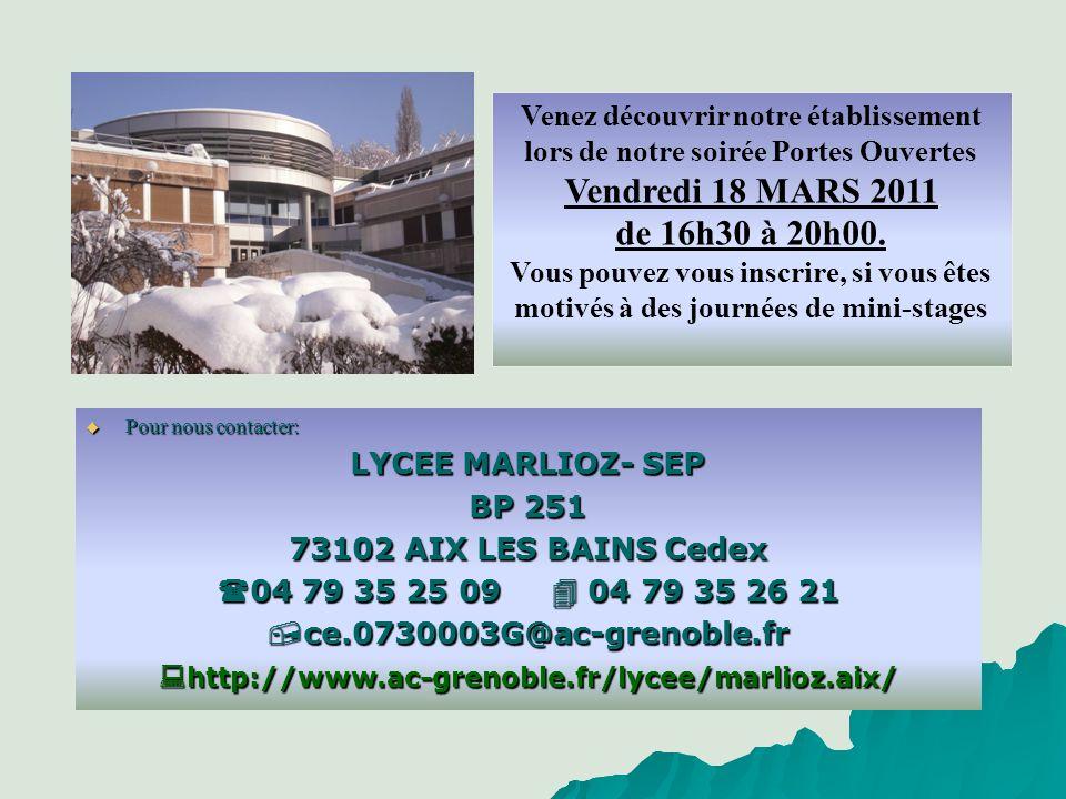 Venez découvrir notre établissement lors de notre soirée Portes Ouvertes Vendredi 18 MARS 2011