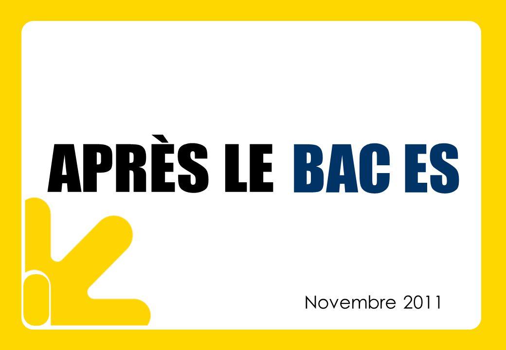 APRÈS LE BAC ES Novembre 2011