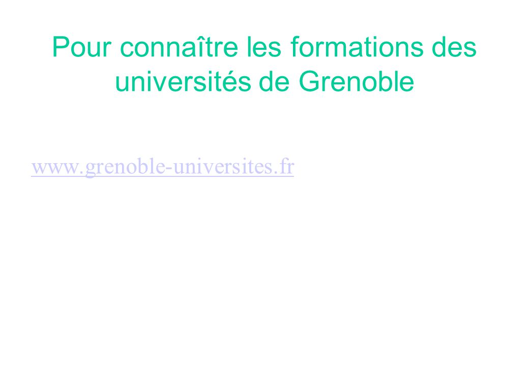 Pour connaître les formations des universités de Grenoble