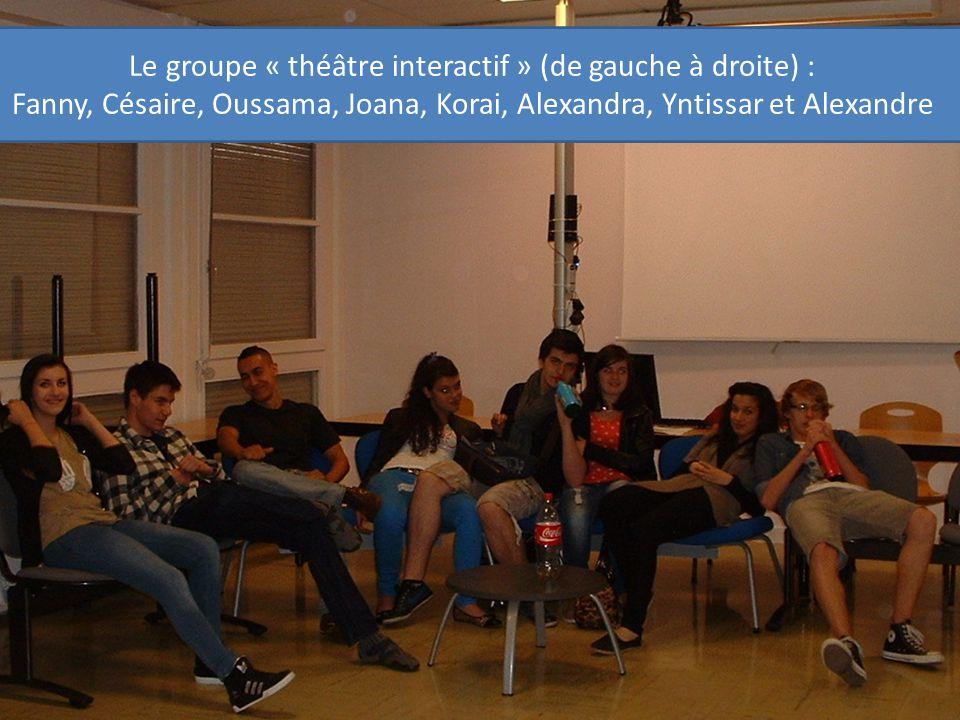 Le groupe « théâtre interactif » (de gauche à droite) :