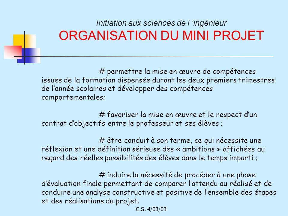 Initiation aux sciences de l 'ingénieur ORGANISATION DU MINI PROJET