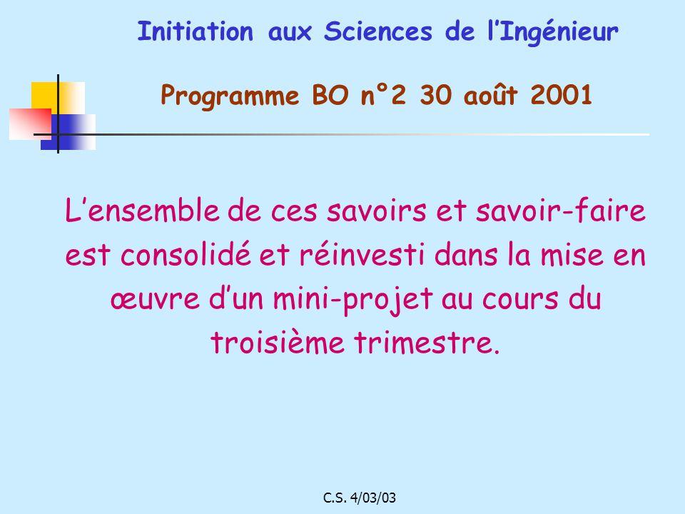 Initiation aux Sciences de l'Ingénieur Programme BO n°2 30 août 2001