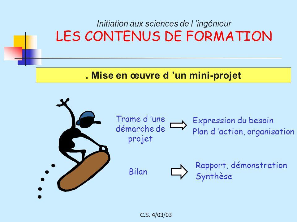Initiation aux sciences de l 'ingénieur LES CONTENUS DE FORMATION