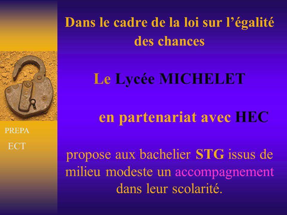 Dans le cadre de la loi sur l'égalité des chances Le Lycée MICHELET