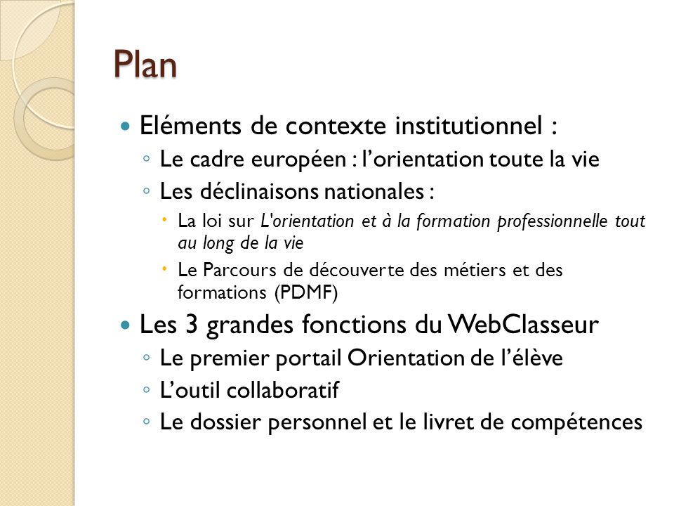 Plan Eléments de contexte institutionnel :
