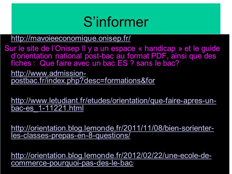 S'informer http://mavoieeconomique.onisep.fr/