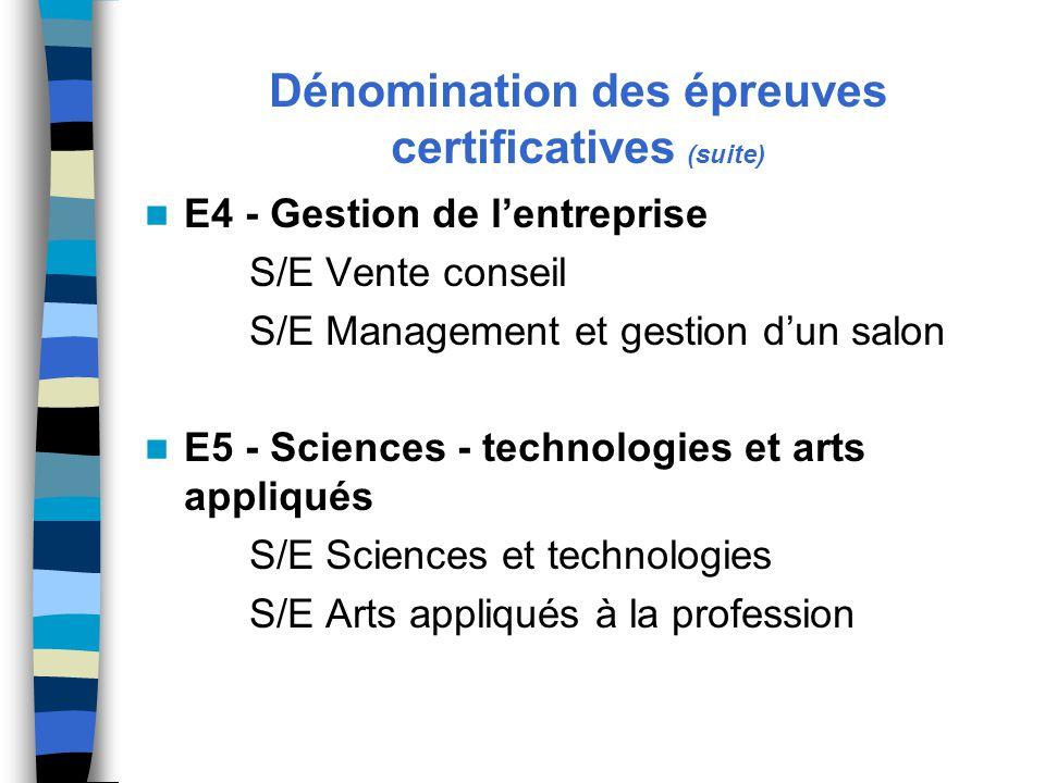 Dénomination des épreuves certificatives (suite)