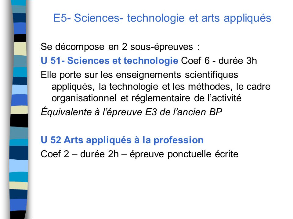 E5- Sciences- technologie et arts appliqués
