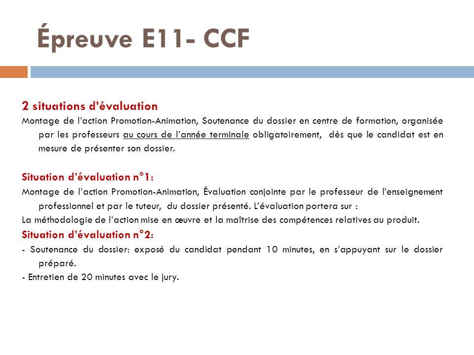 Épreuve E11- CCF 2 situations d'évaluation Situation d'évaluation n°1: