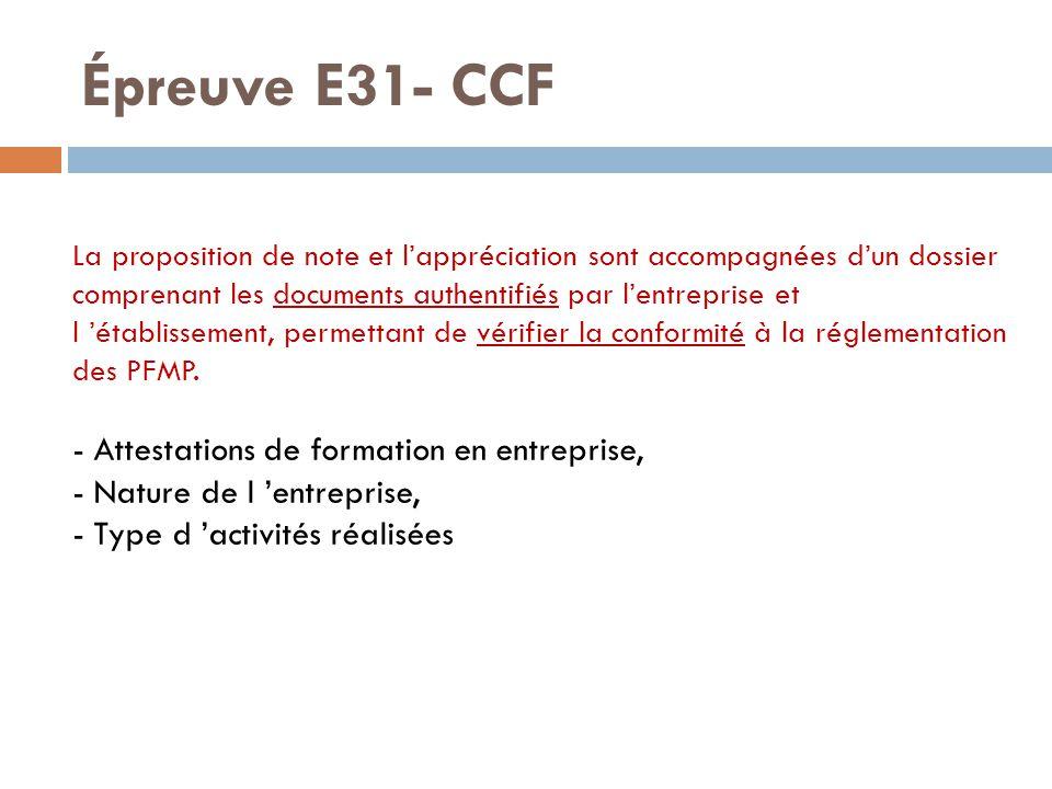 Épreuve E31- CCF - Attestations de formation en entreprise,