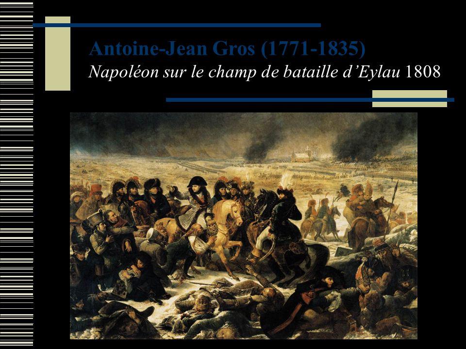 Antoine-Jean Gros (1771-1835) Napoléon sur le champ de bataille d'Eylau 1808