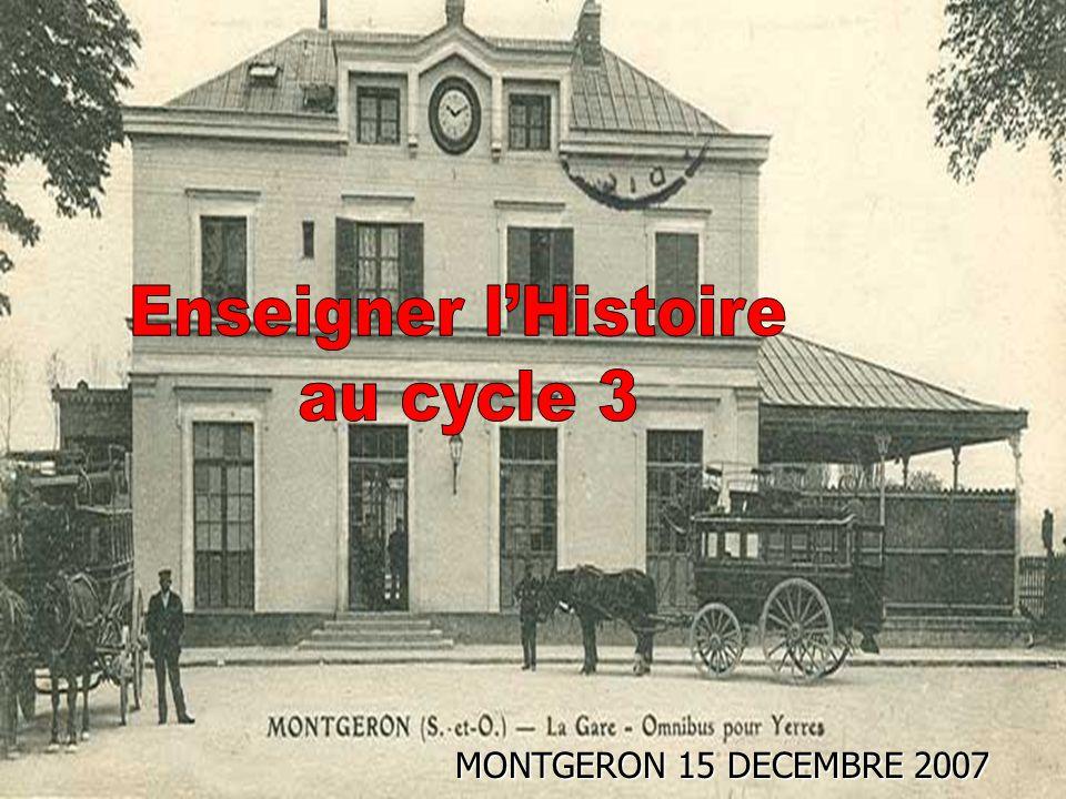 Enseigner l'Histoire au cycle 3 Enseigner l'Histoire au cycle 3