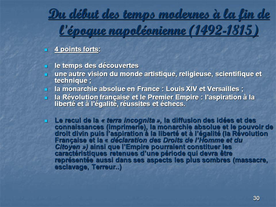 Du début des temps modernes à la fin de l époque napoléonienne (1492-1815)