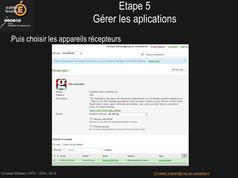 Etape 5 Gérer les aplications Puis choisir les appareils récepteurs
