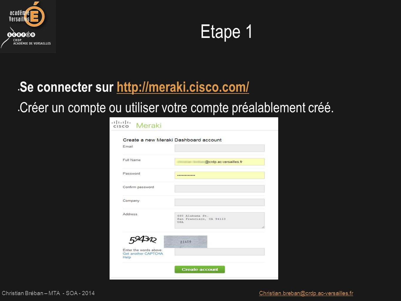 Etape 1 Se connecter sur http://meraki.cisco.com/