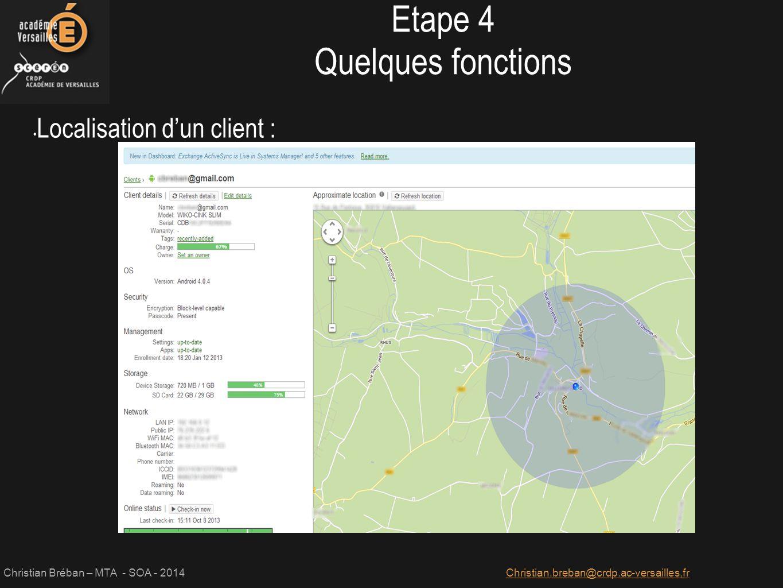 Etape 4 Quelques fonctions Localisation d'un client :