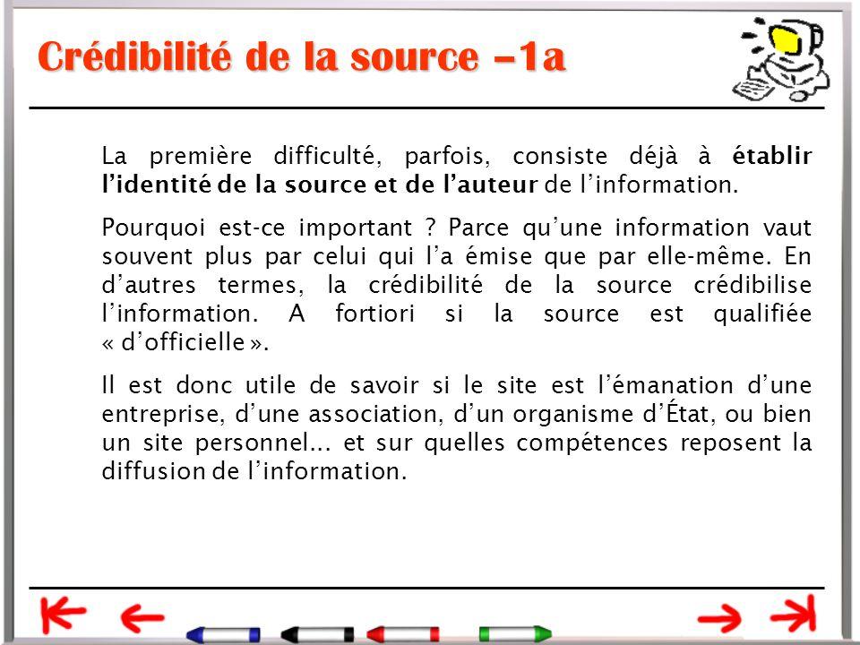 Crédibilité de la source –1a