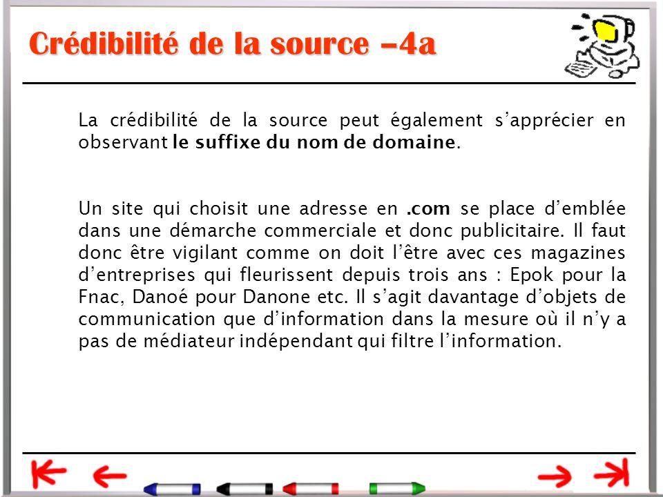 Crédibilité de la source –4a