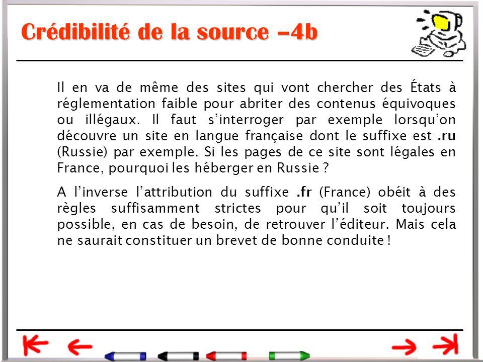 Crédibilité de la source –4b