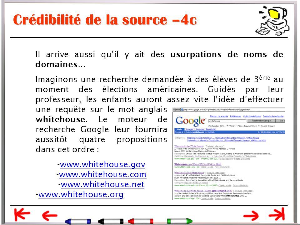 Crédibilité de la source –4c