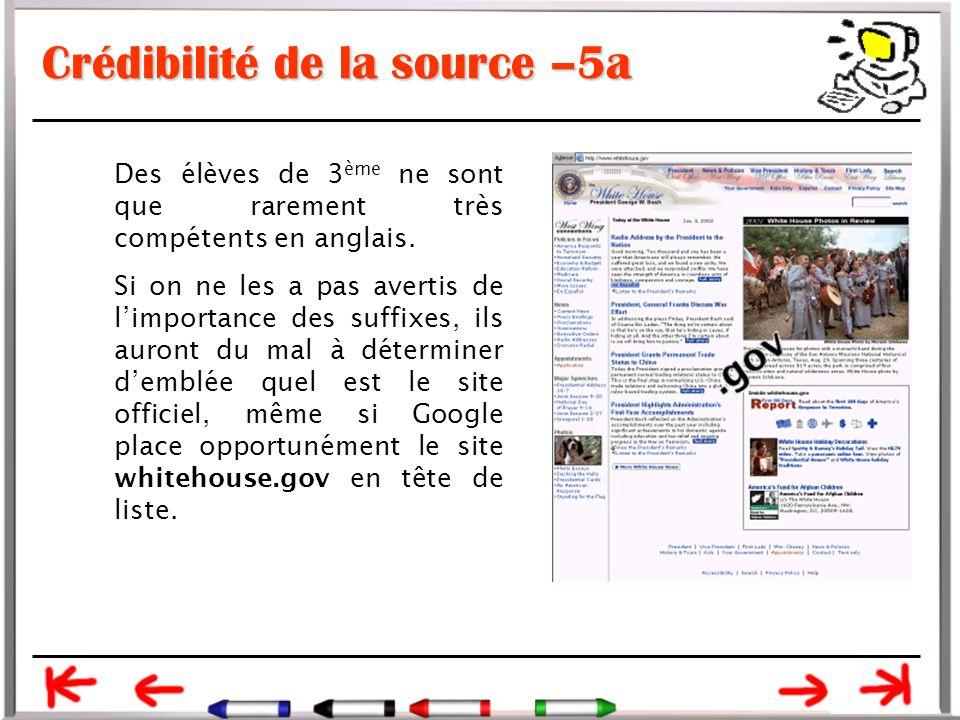 Crédibilité de la source –5a