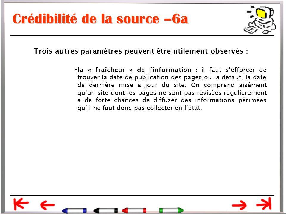 Crédibilité de la source –6a