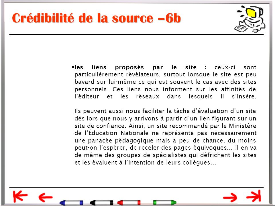 Crédibilité de la source –6b