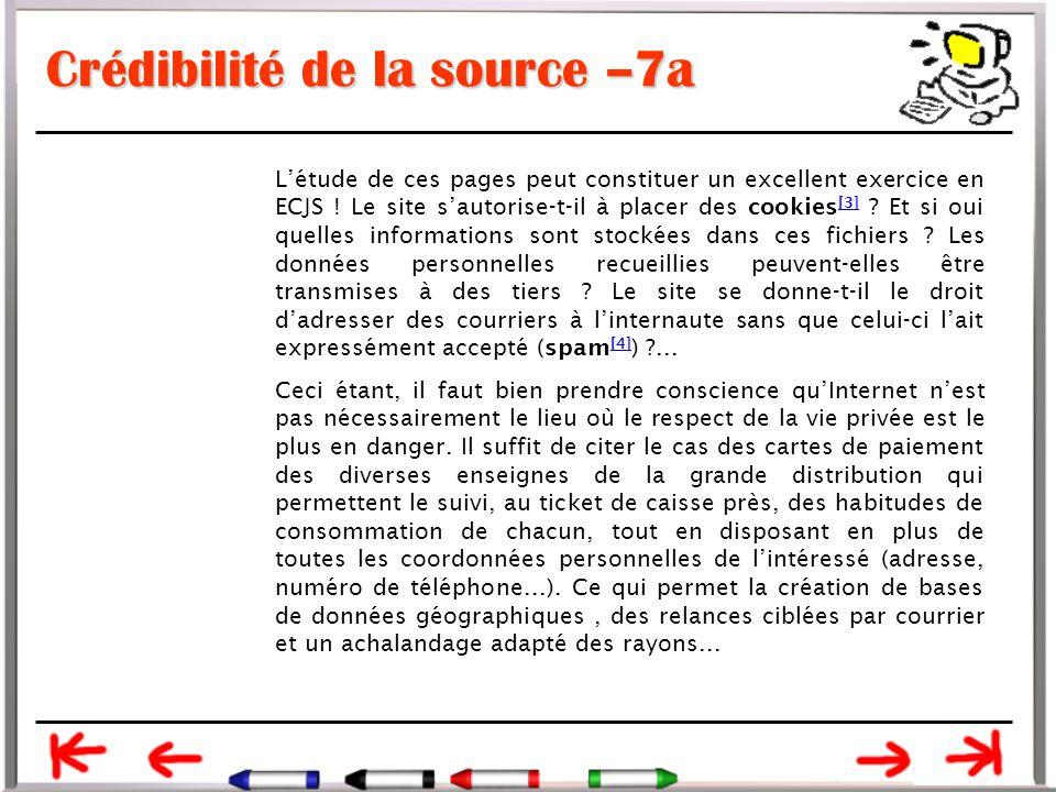Crédibilité de la source –7a