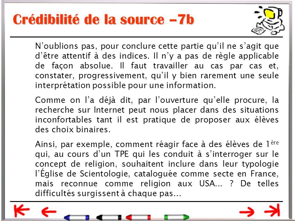 Crédibilité de la source –7b