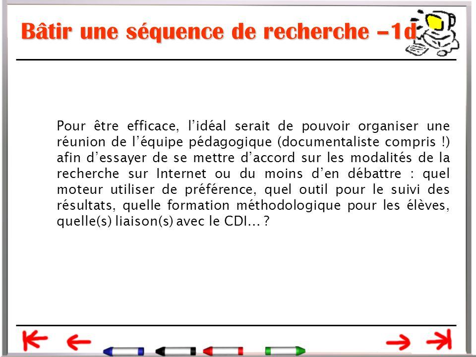 Bâtir une séquence de recherche –1d