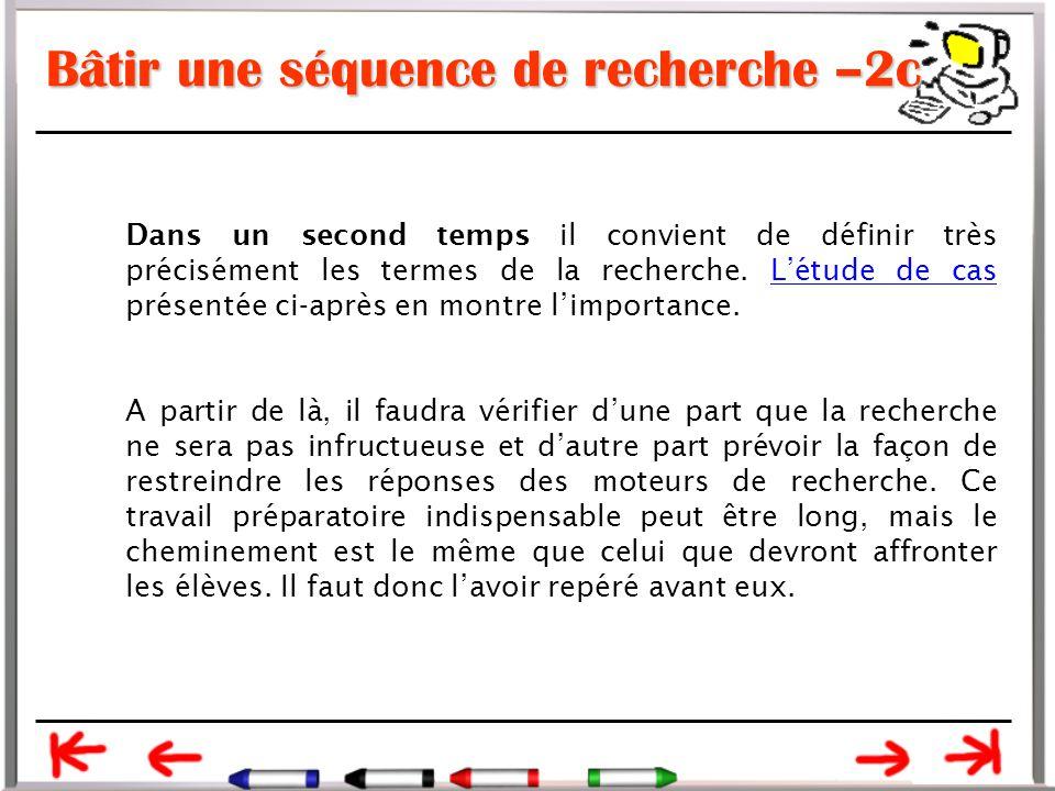 Bâtir une séquence de recherche –2c