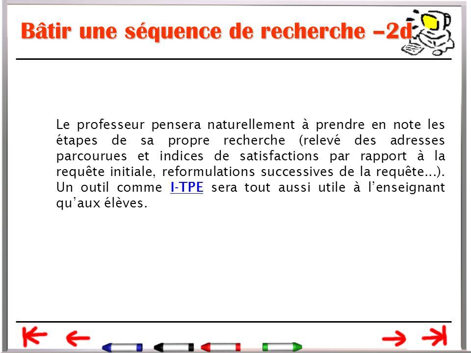 Bâtir une séquence de recherche –2d