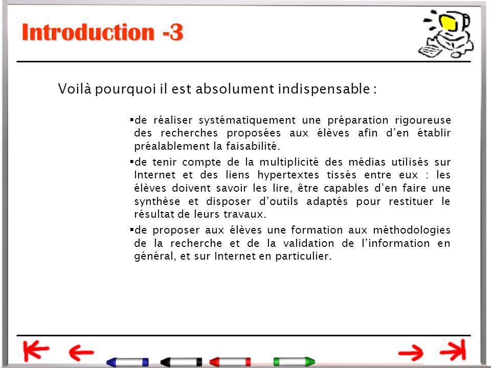 Introduction -3 Voilà pourquoi il est absolument indispensable :