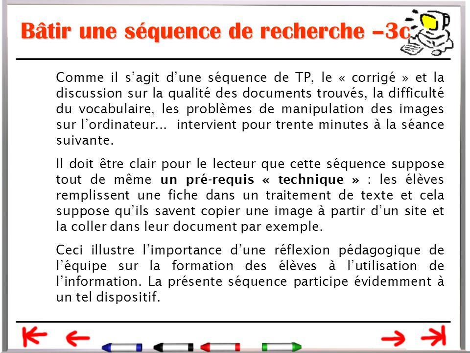 Bâtir une séquence de recherche –3c