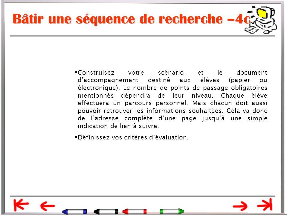 Bâtir une séquence de recherche –4c