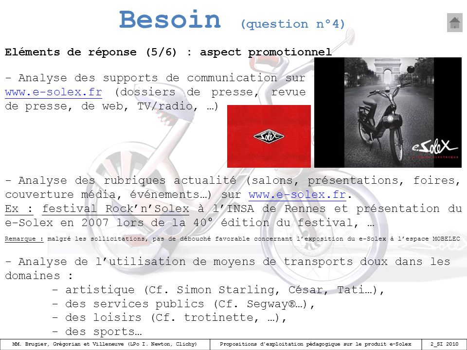 Besoin (question n°4) Eléments de réponse (5/6) : aspect promotionnel