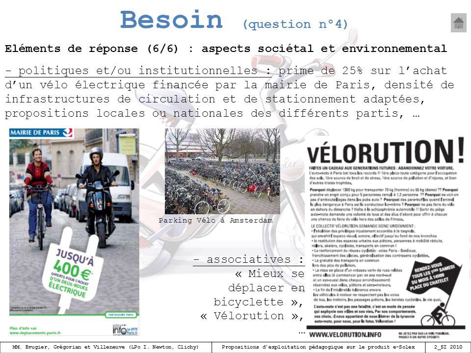 Besoin (question n°4) Eléments de réponse (6/6) : aspects sociétal et environnemental.