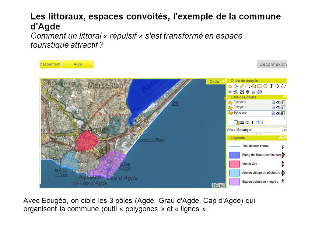 Les littoraux, espaces convoités, l exemple de la commune d Agde