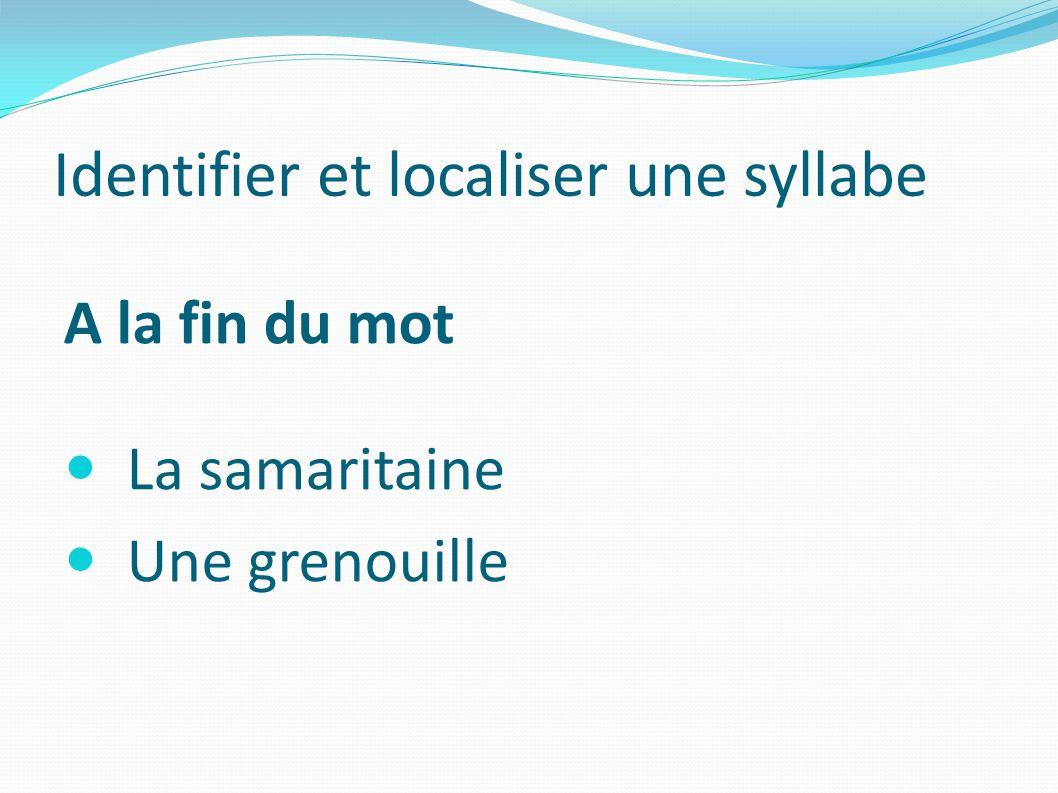 Identifier et localiser une syllabe