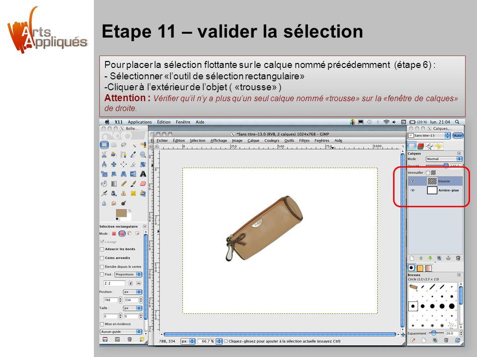 Etape 11 – valider la sélection