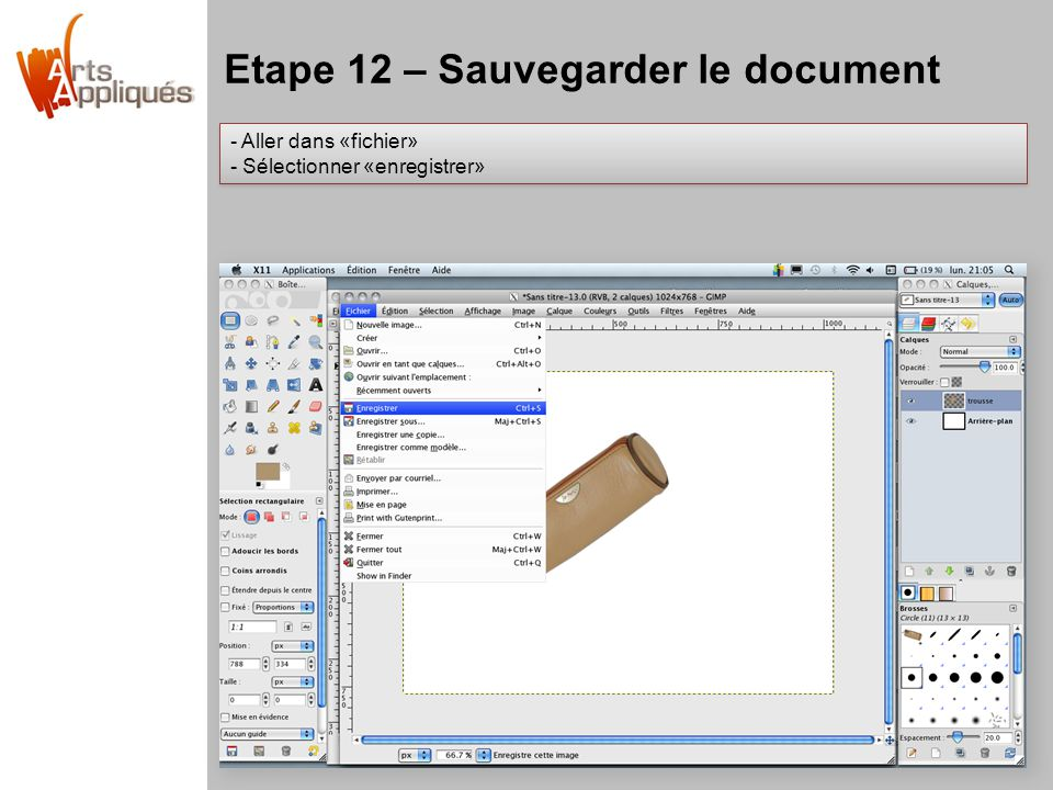 Etape 12 – Sauvegarder le document