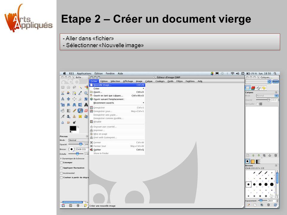 Etape 2 – Créer un document vierge