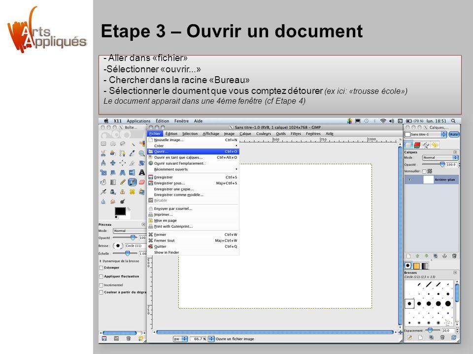 Etape 3 – Ouvrir un document