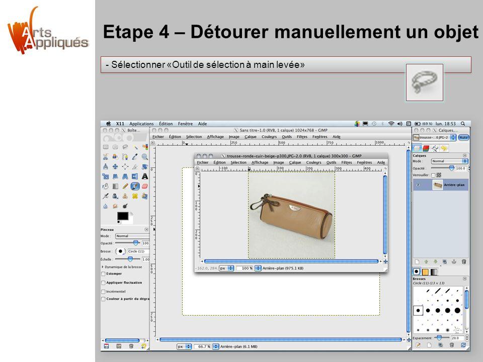 Etape 4 – Détourer manuellement un objet