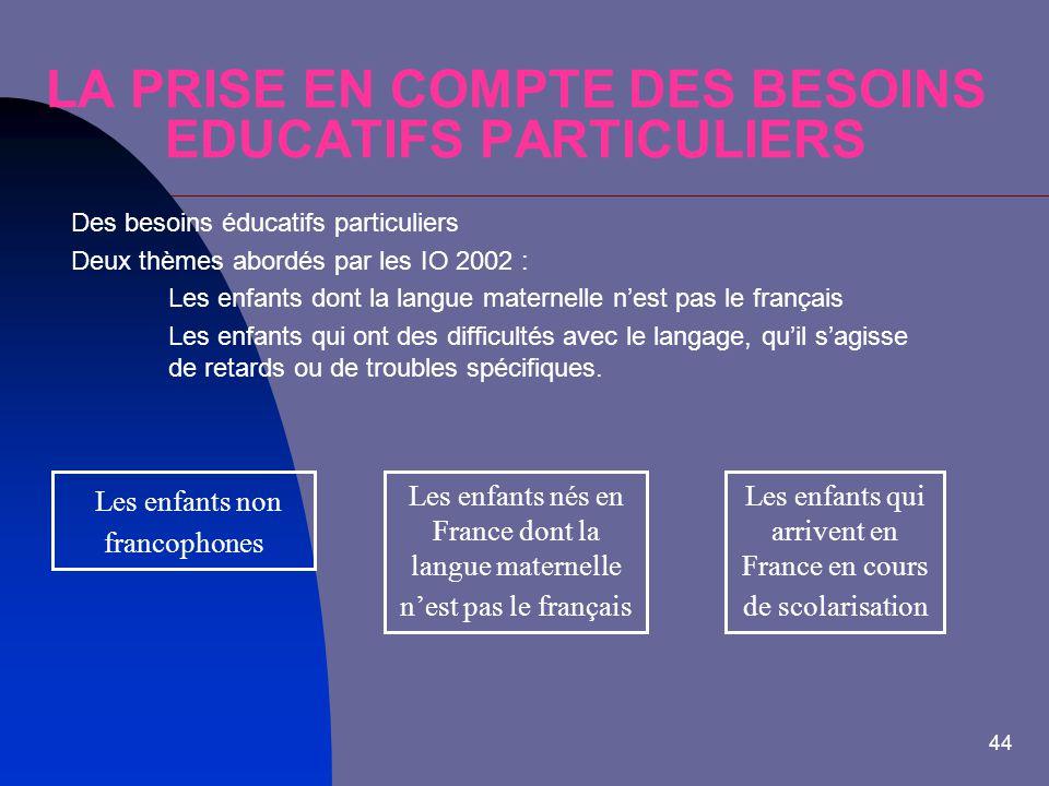 LA PRISE EN COMPTE DES BESOINS EDUCATIFS PARTICULIERS