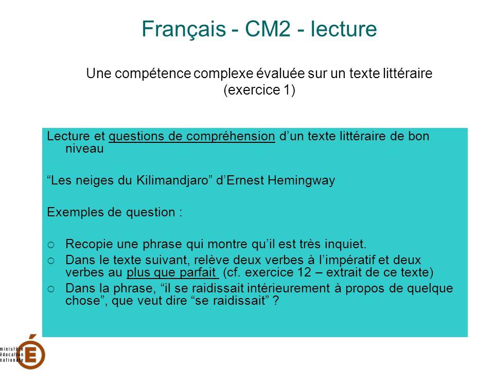 Français - CM2 - lecture Une compétence complexe évaluée sur un texte littéraire (exercice 1)