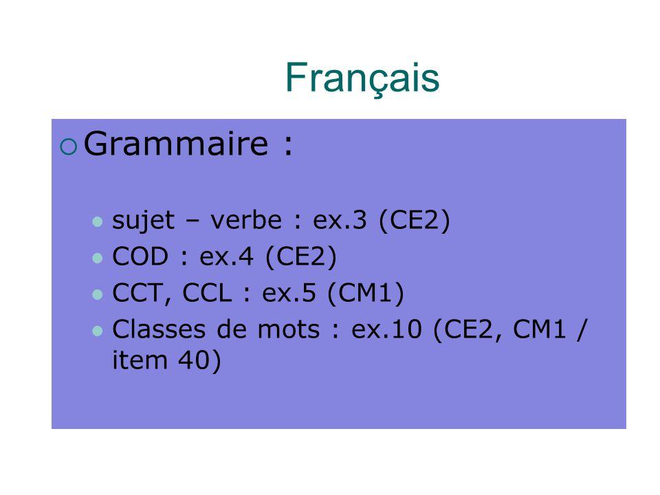Français Grammaire : sujet – verbe : ex.3 (CE2) COD : ex.4 (CE2)