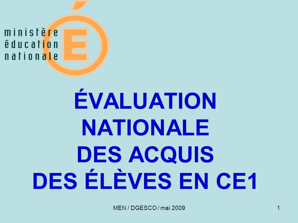 ÉVALUATION NATIONALE DES ACQUIS DES ÉLÈVES EN CE1