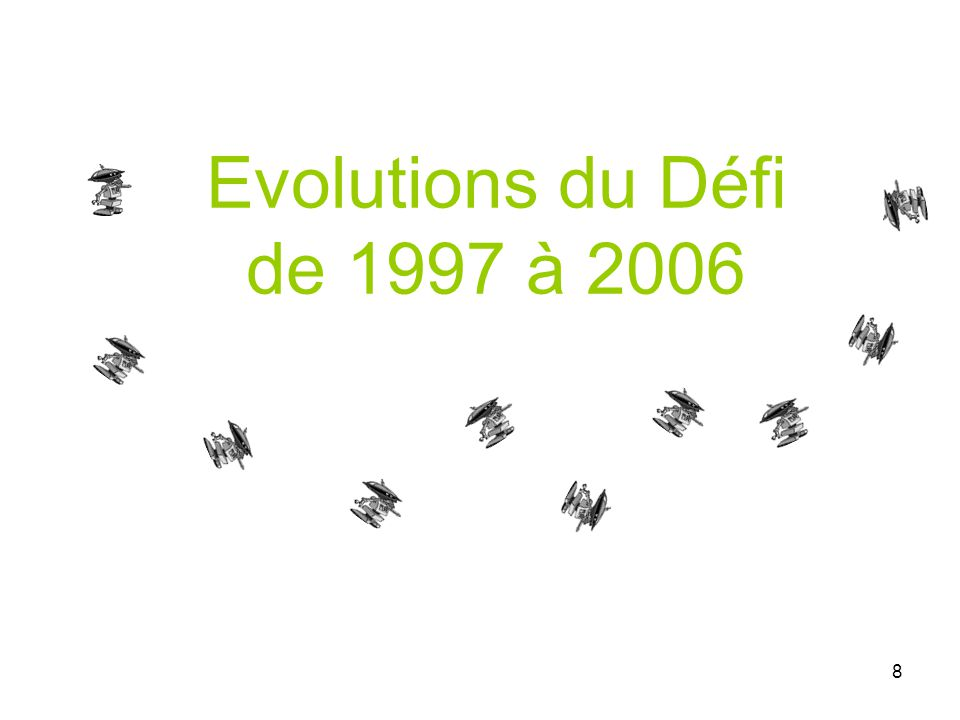 Evolutions du Défi de 1997 à 2006